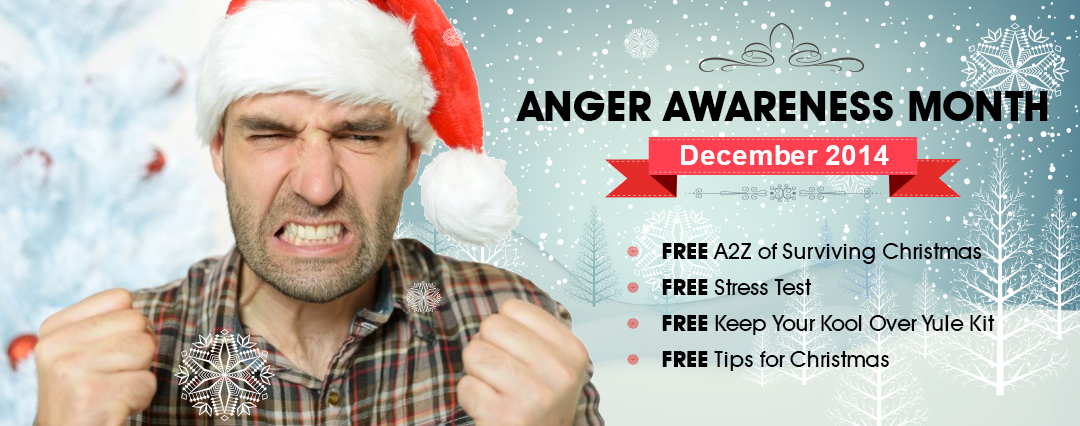 National Anger Awareness Month – December 2014
